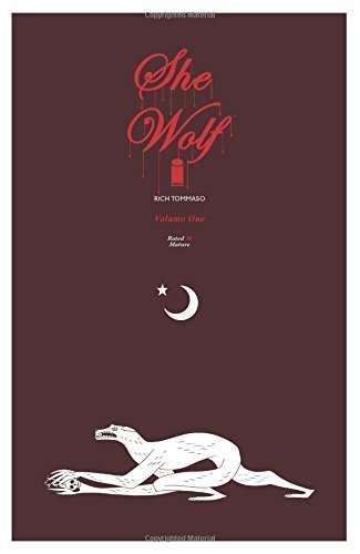 Rich Tommaso She Wolf Volume 1