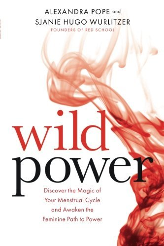 sjanie-hugo-wurlitzer-wild-power-discover-the-magic-of-your-menstrual-cycle-and-aw