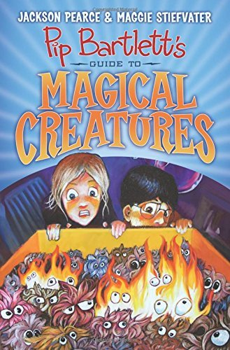 Jackson Pearce Pip Bartlett's Guide To Magical Creatures (pip Bar