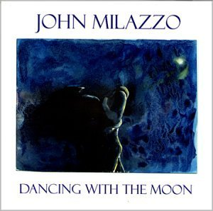 John Milazzo Dancing With The Moon