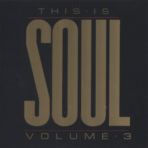 This Is Soul Vol. 3