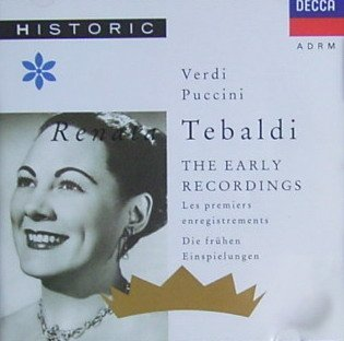 Renata Tebaldi The Early Recordings Renata Tebaldi The Early Recordings