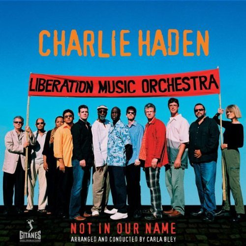 Charlie Haden Not In Our Name