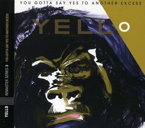 Yello You Gotta Say Yes To Another E Remastered Incl. Bonus Tracks