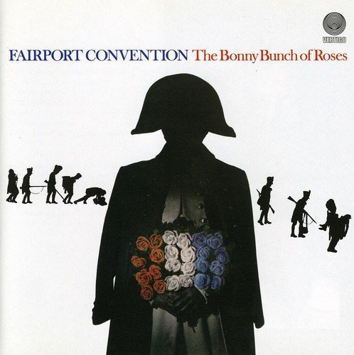 Fairport Convention Bonny Bunch Of Roses Import Gbr