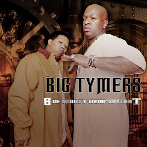 Big Tymers Big Money Heavy Explicit Version