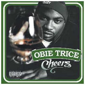 Obie Trice Cheers Explicit Version