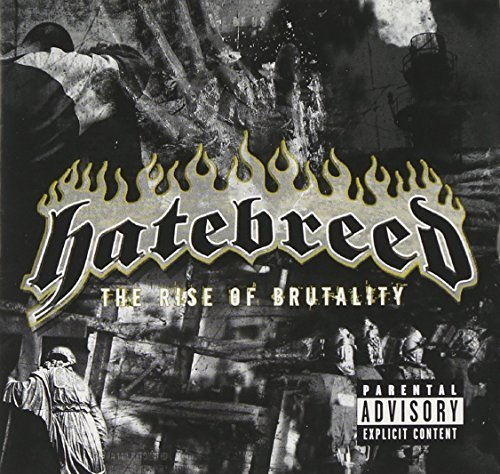 Hatebreed Rise Of Brutality Explicit Version