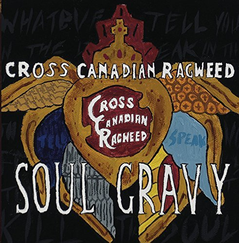 Cross Canadian Ragweed Soul Gravy