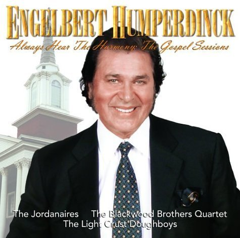 Engelbert Humperdinck Always Hear The Harm