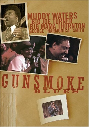 Gunsmoke Blues Gunsmoke Blues Thornto Turner Waters