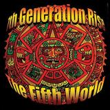 7th Generation Rise Fifth World