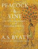 A. S. Byatt Peacock & Vine On William Morris And Mariano Fortuny