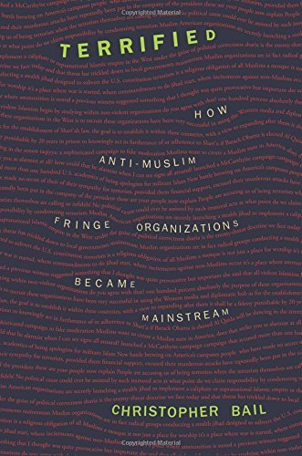Christopher A. Bail Terrified How Anti Muslim Fringe Organizations Became Mains