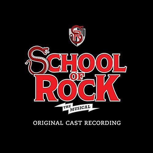 School Of Rock The Musical Soundtrack