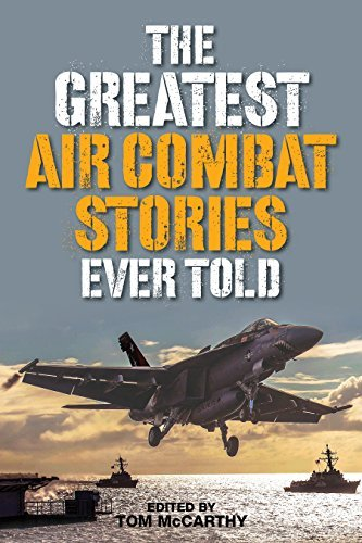 Tom Mccarthy The Greatest Air Combat Stories Ever Told