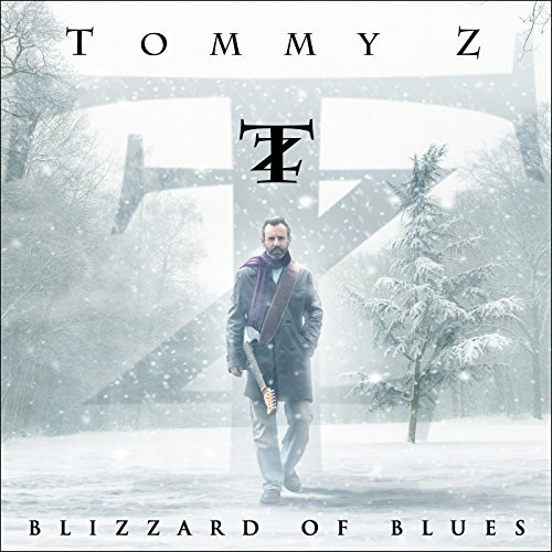 Tommy Z Blizzard Of Blues