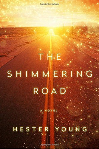 Hester Young The Shimmering Road