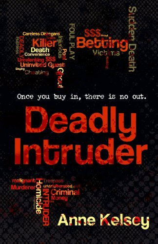 Anne Kelsey Deadly Intruder