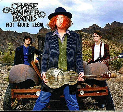 Chase Walker Band Not Quite Legal