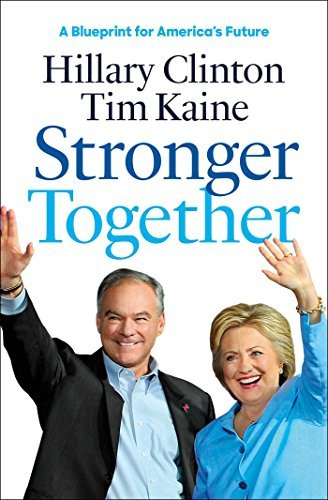 Hillary Rodham Clinton Stronger Together