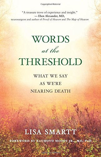 lisa-smartt-words-at-the-threshold-what-we-say-as-were-nearing-death