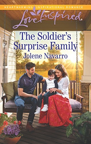 Jolene Navarro The Soldier's Surprise Family Original