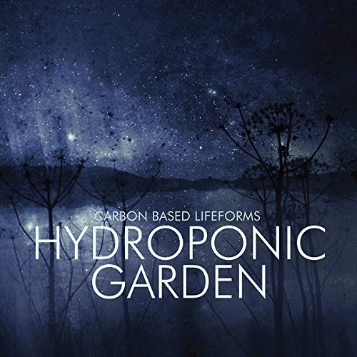 Carbon Based Lifeforms Hydroponic Garden 2lp
