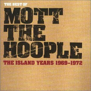 Mott The Hoople Best Of Island Years 69 72 Import Gbr