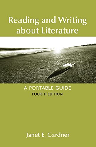 Janet E. Gardner Reading And Writing About Literature 0004 Edition;