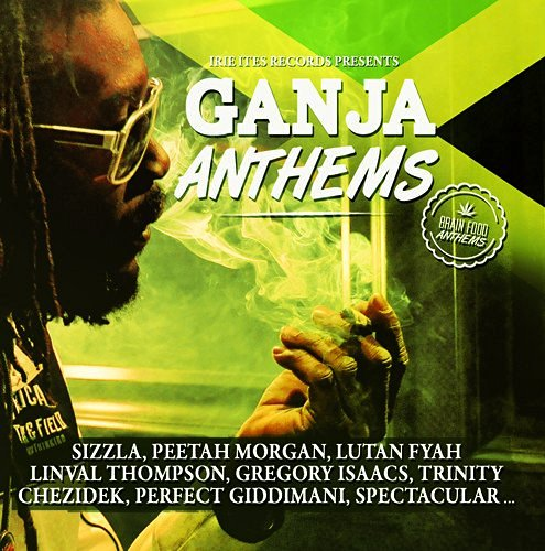 Various Artist Ganja Anthems