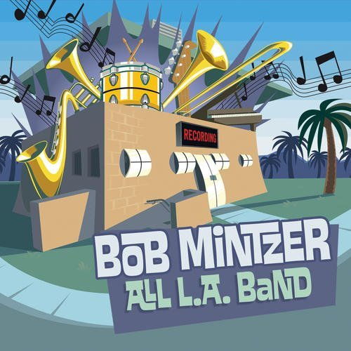 bob-mintzer-all-la-band