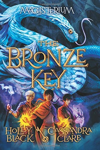 Holly Black The Bronze Key (magisterium #3)