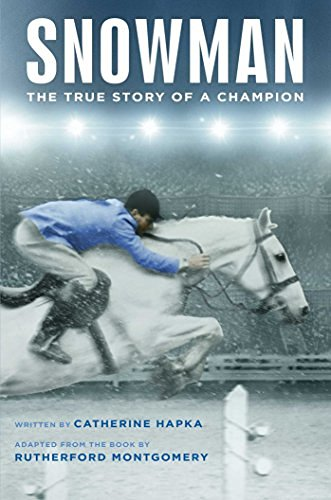 Catherine Hapka Snowman The True Story Of A Champion