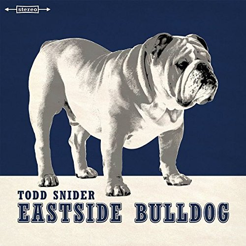 Todd Snider Eastside Bulldog
