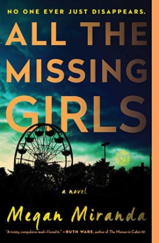 Megan Miranda All The Missing Girls