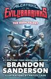 Brandon Sanderson The Dark Talent Alcatraz Vs. The Evil Librarians