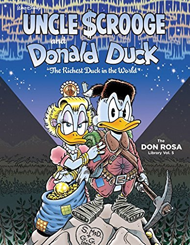 don-rosa-walt-disney-uncle-scrooge-and-donald-duck-the-richest-duck-in-the-world-the-don-rosa-lib