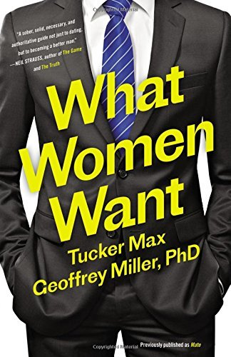 Tucker Max What Women Want