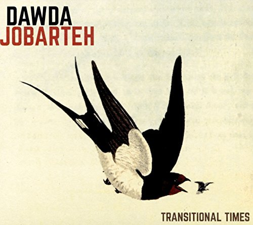 Dawda Jobarteh Transitional Times