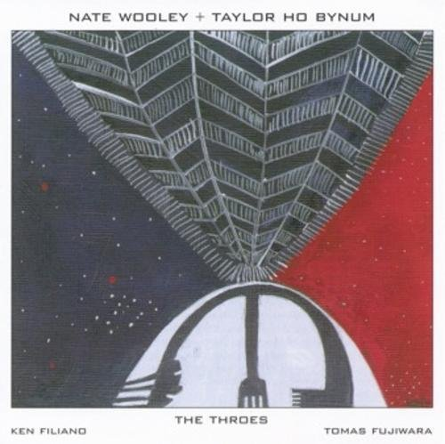 Nate Wooley Throes