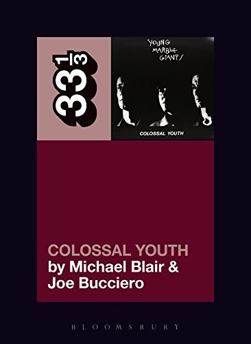 blair-michael-bucciero-joseph-young-marble-giants-colossal-youth