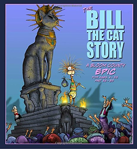 Berkeley Breathed The Bill The Cat Story A Bloom County Epic