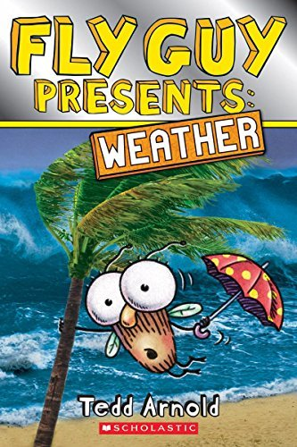Tedd Arnold Fly Guy Presents Weather