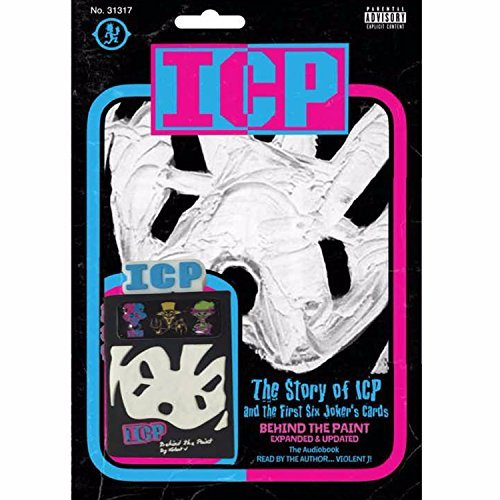 Insane Clown Posse The Story Of Icp And The First 6 Joker's Card