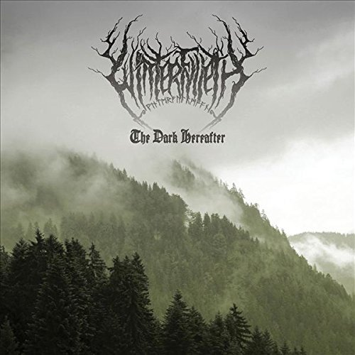 Winterfylleth The Dark Hereafter