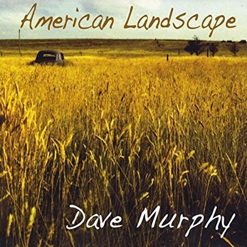 Dave Murphy American Landscape