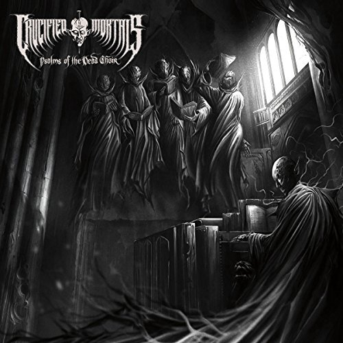 Crucified Mortals Psalms Of The Dead Choir