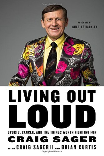 craig-sager-living-out-loud-sports-cancer-and-the-things-worth-fighting-for