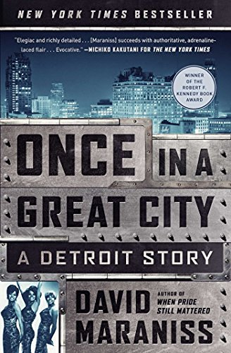 david-maraniss-once-in-a-great-city-a-detroit-story